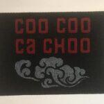 COOCOO CACHOO - on black